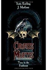 Chorus Mortis: Tanz in der Finsternis Taschenbuch