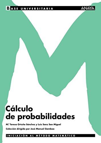 Cálculo de probabilidades. (Base Universitaria)