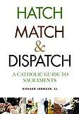 Hatch, Match, and Dispatch