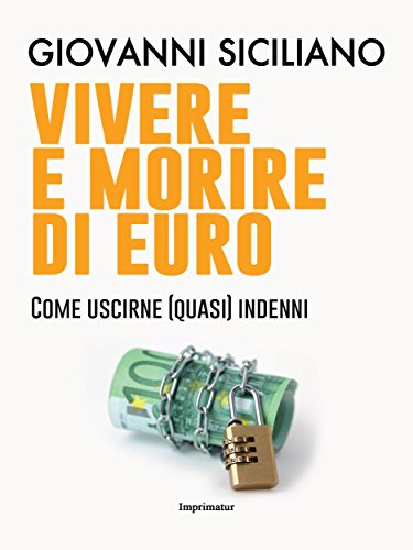 Vivere e morire di euro