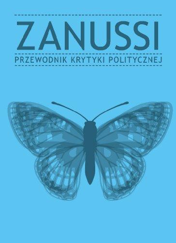 zanussi-przewodnik-krytyki-politycznej