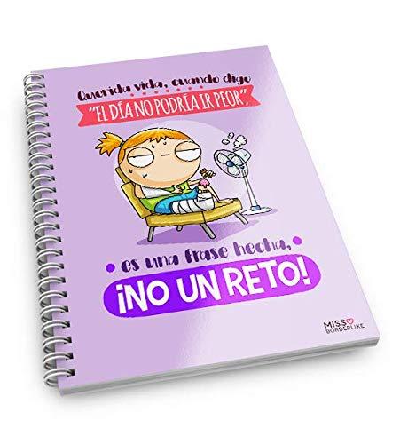 """Missborderlike - Cuaderno A5 - Querida vida, cuando digo""""el día no podría ir peor"""", es una frase hecha, ¡NO UN RETO!"""