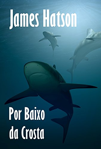 Por Baixo da Crosta (Portuguese Edition)