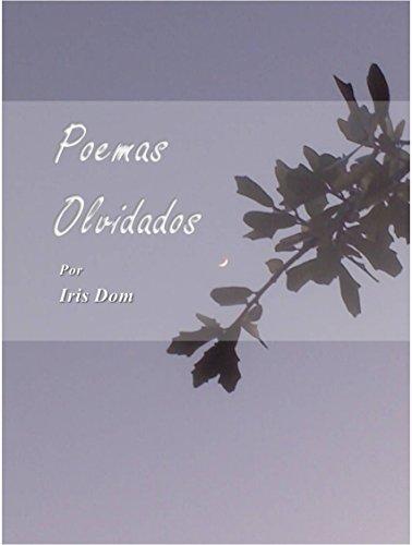 Poemas Olvidados por Iris Dom