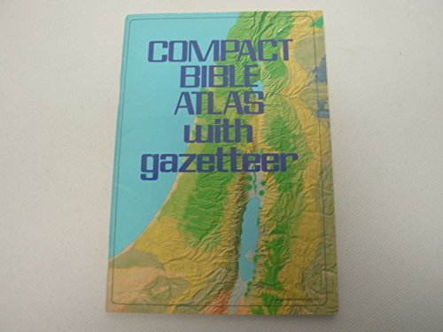 Compact Bible atlas with gazetteer by Baker Book House (1979-08-02)