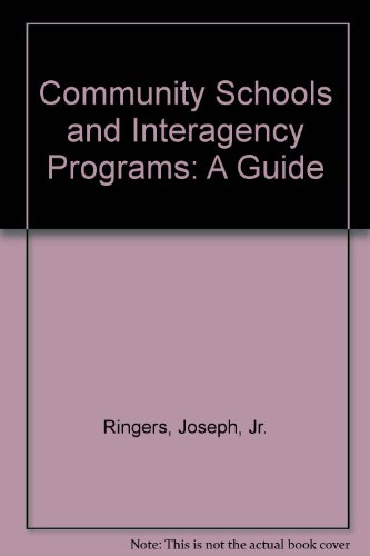 Jr Ringer (Community Schools and Interagency Programs: A Guide)