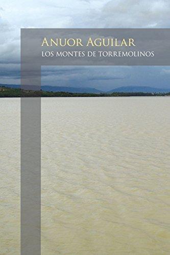 Los Montes De Torremolinos por Anuor Aguilar