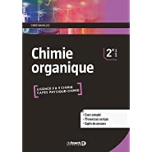 Chimie organique : Cours & exercices corrigés - Licence & CAPES
