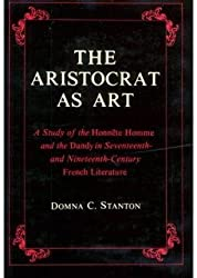 [The Aristocrat as Art: A Study of the
