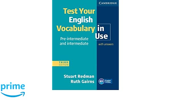 test your english vocabulary in use pre-intermediate and intermediate third edition