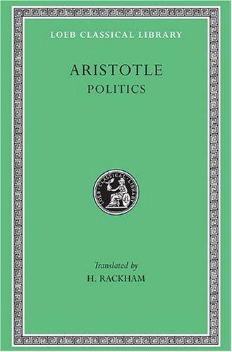 021: Politics: v. 21 (Loeb Classical Library)