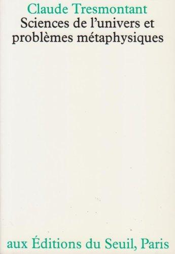 Sciences de l'univers et problèmes métaphysiques