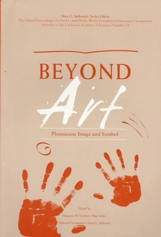 beyond-art-pleistocene-image-and-symbol-wattis-symposium-series-in-anthropology-1997-12-10