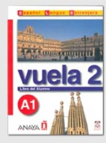 Nuevo Sueña: Vuela 2 Libro del Alumno A1 (Métodos - Vuela - Vuela 2 A1 - Libro Del Alumno)