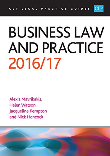 Business Law and Practice 2016/17 (CLP Legal Practice Guides)