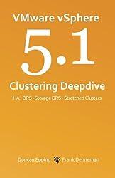VMware vSphere 5.1 Clustering Deepdive