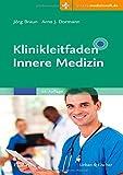 Klinikleitfaden Innere Medizin: Mit Zugang zur Medizinwelt