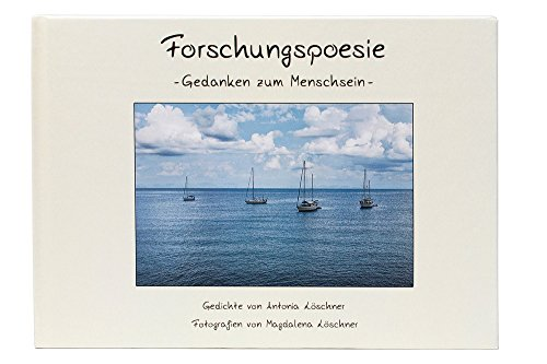 Buchseite und Rezensionen zu 'Forschungspoesie: Gedanken zum Menschsein' von Antonia Löschner
