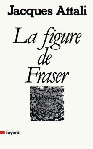 Lire en ligne La Figure de Fraser (Essais) pdf