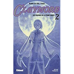Claymore, Tome 2 : Les ténèbres de la terre sainte