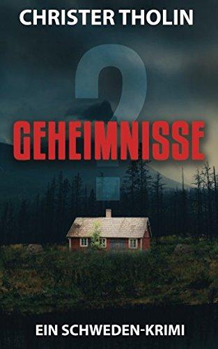 GEHEIMNISSE?: Ein Schweden-Krimi (Die Stockholm Detektive, Band 2)