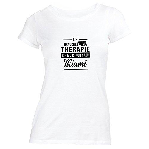 Damen T-Shirt - Ich Brauche Keine Therapie Miami - Therapy Urlaub USA Weiß