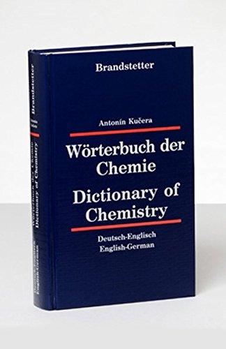 Wörterbuch der Chemie /Dictionary of Chemistry: Deutsch-Englisch /Englisch-Deutsch