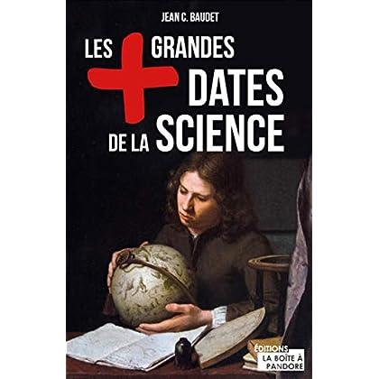 Les plus grandes dates de la science
