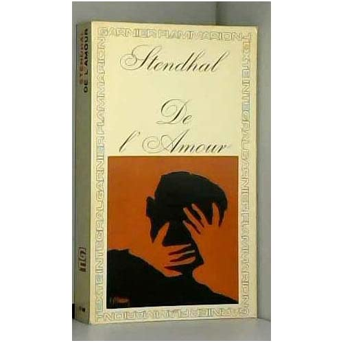 Stendhal. De l'Amour : . Chronologie et préface par Michel Crouzet