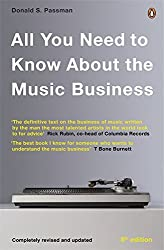 All You Need To Know About The Music Business: Eighth edition by Donald S Passman (6-Nov-2014) Paperback