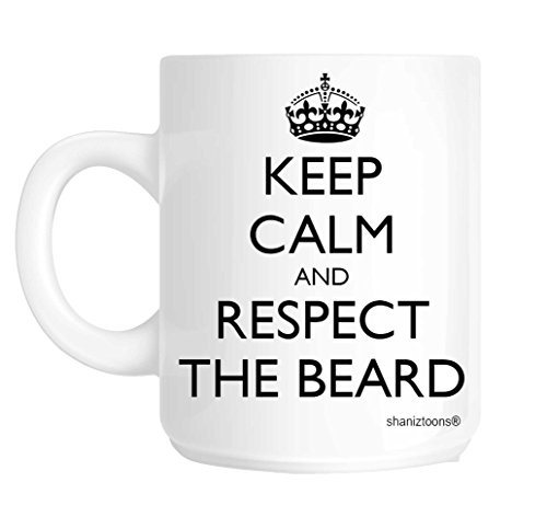 Tazza con scritta: Keep Calm And Respect The Beard, in lingua inglese