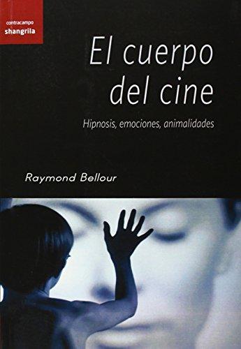 cuerpo-del-cineel-hipnosis-emociones-animalidades-contracampo