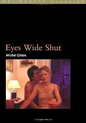 Eyes Wide Shut (BFI Modern Classics) by Michel Chion (2002-07-01)