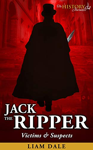 Jack the Ripper: Victims & Suspects (English Edition)