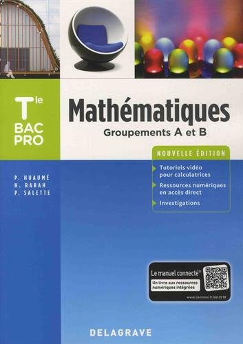 Mathématiques Tle Bac Pro groupements A et B
