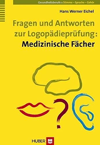 Fragen und Antworten zur Logopädieprüfung: Medizinische Fächer