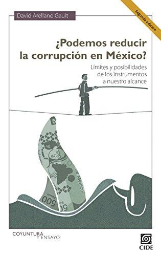 ¿Podemos reducir la corrupción en México? Segunda Edición