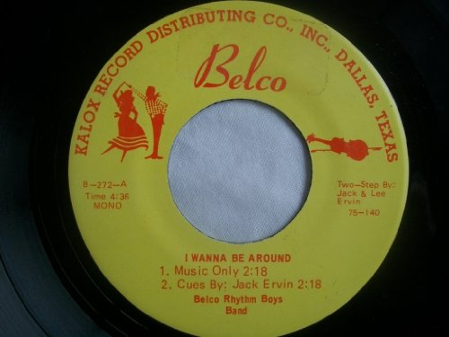 belco-rhythm-boys-band-i-wanna-be-around-7-45