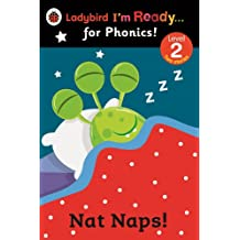 Nat Naps! Ladybird I'm Ready for Phonics: Level 2 (Im Ready for Phonics Level 02)
