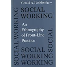 Social Working: An Ethnography of Front-Line Practice