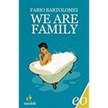 We Are Family (Dal mondo)