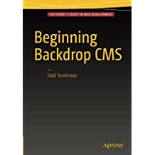 Beginning Backdrop CMS by Todd Tomlinson (2016-06-11)