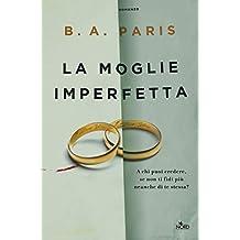 La moglie imperfetta (Italian Edition)