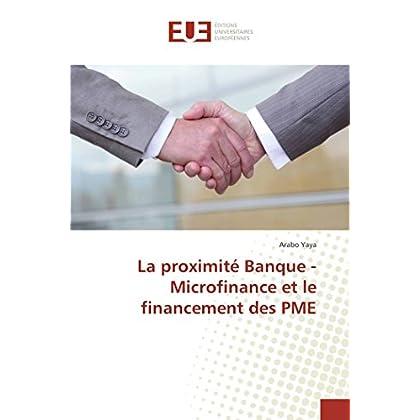 La proximité Banque - Microfinance et le financement des PME