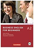 Business English for Beginners - Third Edition: A2 - Kursbuch mit CD