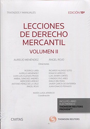 Lecciones de derecho mercantil - Volumen II (Tratados y Manuales de Derecho)