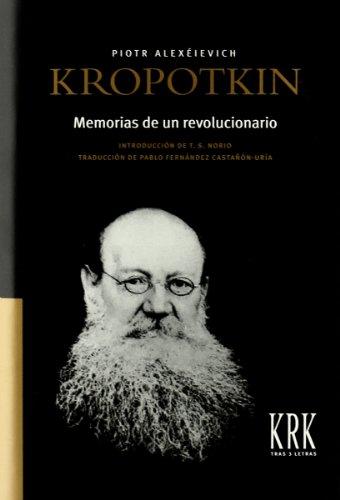 Kropotkin memorias de un revolucionario por Piotr Alekseevich
