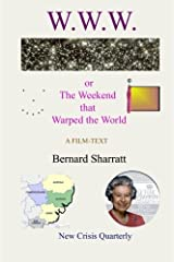 W.W.W.: The Weekend That Warped The World Paperback