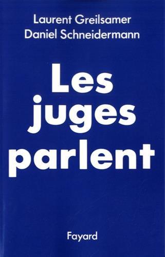 Les juges parlent par Laurent Greilsamer