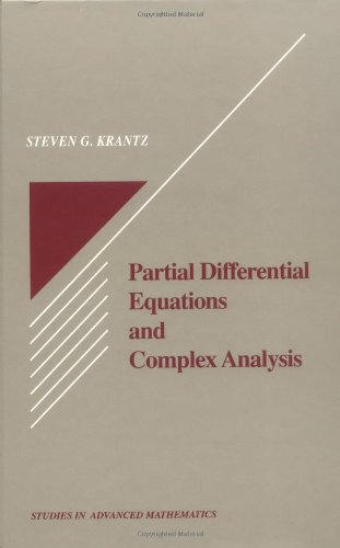 Partial Differential Equations and Complex Analysis (Studies in Advanced Mathematics)